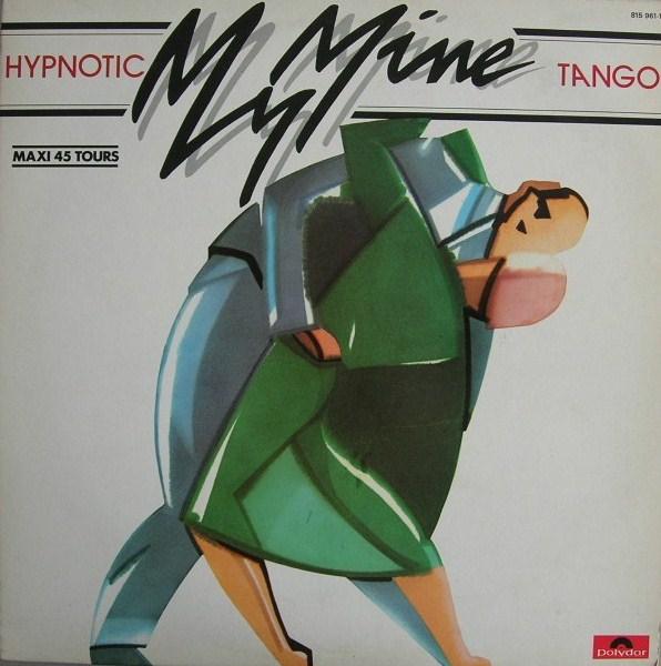 My mine – Hypnotic Tango (1983)