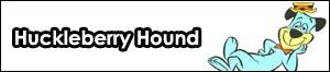 Huckeberry Hound