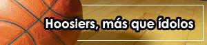 Hoosiers, más que ídolos (1986)