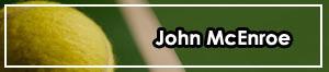 John McEnroe, leyenda del tenis (I)