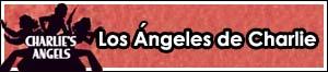 Los Ángeles de Charlie (1976-1981) (II)