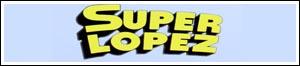 Super López en los ochenta